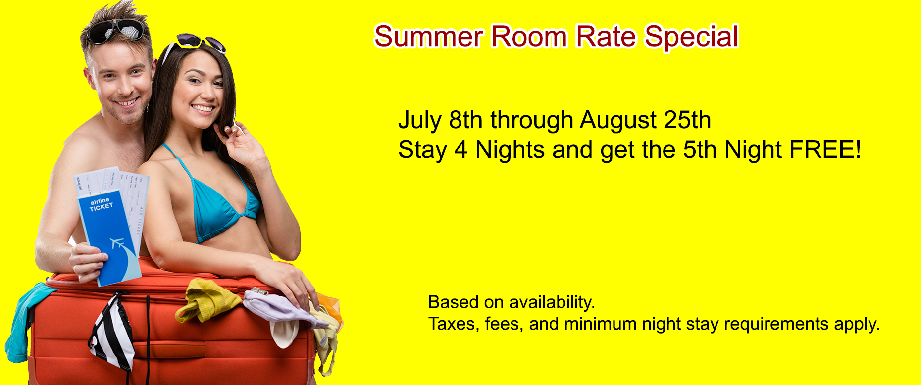 Summer Room Rate Special